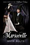Marionette (Dollhouse, #3) - Anya Allyn