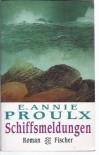 Schiffsmeldungen (Taschenbuch) - Annie Proulx