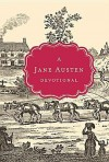 A Jane Austen Devotional - Steffany Woolsey, Jane Austen