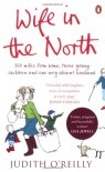 Wife in the North - Judith O'Reilly