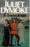 A Border Knight - Juliet Dymoke