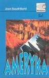 Ameryka - Jean Baudrillard
