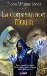 La conspiration Merlin - Diana Wynne Jones