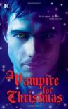 A Vampire for Christmas - Laurie London, Michele Hauf, Caridad Piñeiro, Alexis Morgan