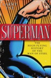 Superman: A Biography - Scott Brick, Larry Tye