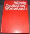 Wahrig Deutsches Wörterbuch - Gerhard Wahrig