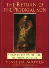 The Return of the Prodigal Son - Henri J.M. Nouwen