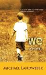 We - Michael Landweber