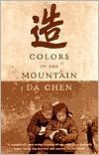 Colors of the Mountain Publisher: Anchor - Da Chen