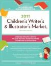 2011 Children's Writer's & Illustrator's Market [With Access Code] - Alice Pope, Carmela Martino