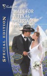 Made for a Texas Marriage (Silhouette Special Edition) - Crystal Green