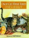 Oscar, Cat-About-Town - James Herriot