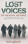 Lost Voices Of The Royal Air Force - Max Arthur