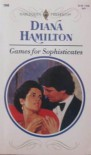 Games for Sophisticates - Diana Hamilton