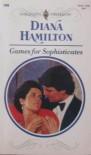 Games for Sophisticates - Diana Hamilton