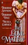 The Love Match - Deborah Simmons, Merline Lovelace, Deborah Hale