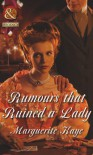 Rumours that Ruined a Lady (Mills & Boon Historical) - Marguerite Kaye
