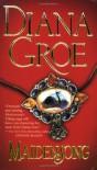 Maidensong - Mia Marlowe, Diana Groe