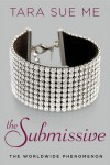 The Submissive (The Submissive #1) - Tara Sue Me