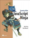 Secrets of the JavaScript Ninja - John Resig, Bear Bibeault