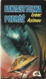 Fantastyczna podróż - Isaac Asimov