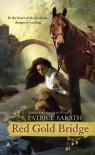 Red Gold Bridge - Patrice Sarath