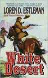 White Desert - Loren D. Estleman