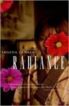Radiance - Shaena Lambert