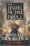 The Jewel in the Skull (Runestaff Series #1) - Michael Moorcock