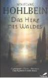 Gwenderon. Cavin. Megidda (Das Herz des Waldes, #1-3) - Wolfgang Hohlbein
