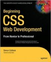 Beginning CSS Web Development: From Novice to Professional - Simon Collison
