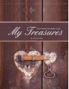 My Treasures - Four Week Mini Bible Study - Heather Bixler