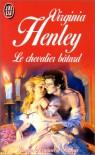 Le Chevalier Bâtard - Virginia Henley