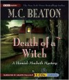 Death of a Witch (Hamish Macbeth Series #24) - M. C. Beaton,  Narrated by Graeme Malcolm