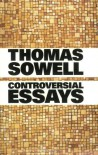 Controversial Essays - Thomas Sowell