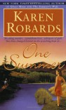 One Summer - Karen Robards