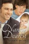 Nanny Dearest - Shawn Bailey