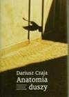 Anatomia duszy. Figury wyobraźni i gry językowe - Dariusz Czaja