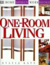 DK Home Design Workbooks: One-Room Living - Sylvia Katz