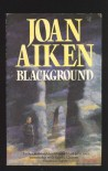 Blackground - Joan Aiken