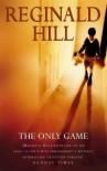 The Only Game - Reginald Hill, Sean Barrett