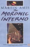 The Moronic Inferno and Other Visits to America - Martin Amis