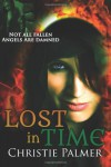 Lost In Time: A Fallen Novel (Volume 1) - Christie Palmer