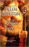 A Fragile Trust - Helen Kirkman