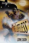 The Lifeless: A Zombie Novel - Lorne Dixon