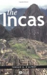 The Incas - Terence N. D'Altroy
