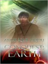 Conquest: Earth - Angelique Anjou
