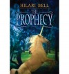 Prophecy - Hilari Bell