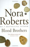 Blood Brothers (Sign Of Seven Trilogy 1) - Nora Roberts