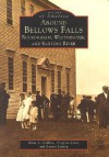 Around Bellows Falls: Rockingham, Westminster, and Saxtons River - Anne L. Collins, Virginia Lisai, Louise Luring